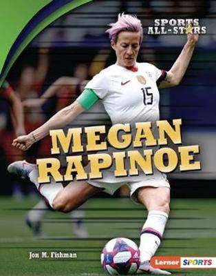 Megan Rapinoe by Jon M. Fishman