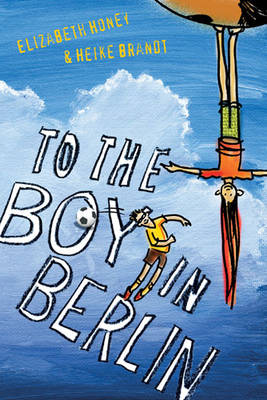 To the Boy in Berlin book