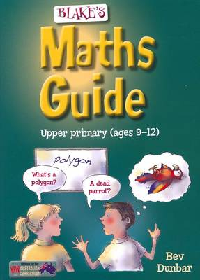 Blake's Maths Guide Upper Primary book