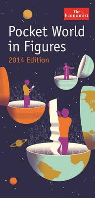 The Economist: Pocket World in Figures 2014 by The Economist