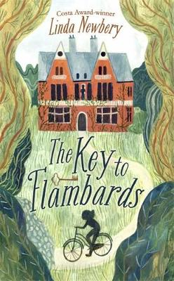 The Key to Flambards by Linda Newbery