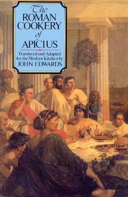 Roman Cookery Of Apicius book