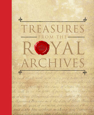 Treasures from the Royal Archives by Pamela Clark