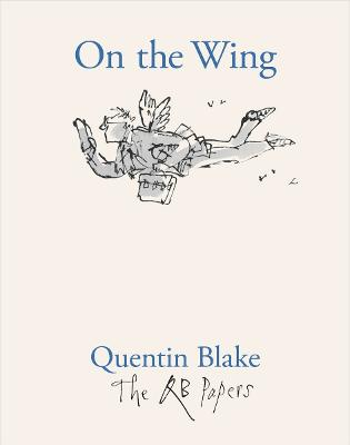 On the Wing by Quentin Blake