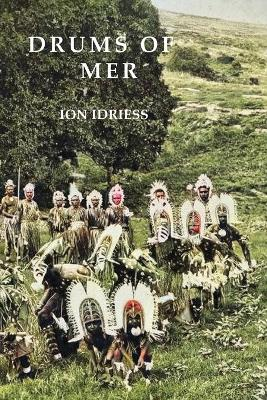 Drums of Mer by Ion Idriess