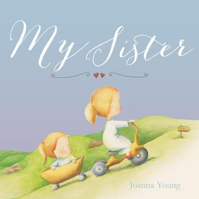 My Sister by Joanna Young