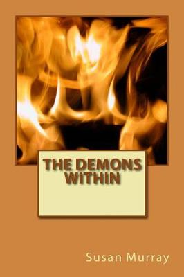 The Demons Within by Susan P Murray