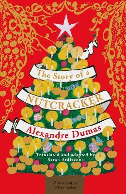 The Story of a Nutcracker by Sarah Ardizzone