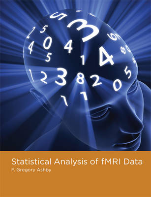 Statistical Analysis of fMRI Data by F. Gregory Ashby