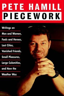 Piecework by MR Pete Hamill