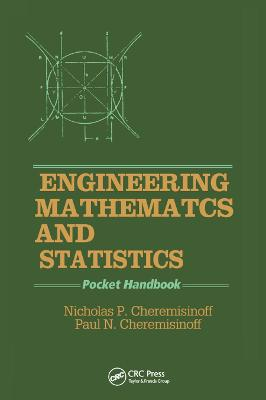 Engineering Mathematics and Statistics: Pocket Handbook by Nicholas P. Cheremisinoff