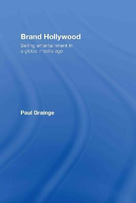 Brand Hollywood by Paul Grainge