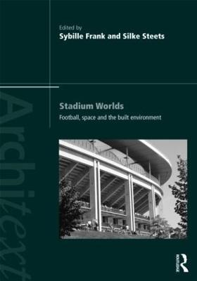 Stadium Worlds by Sybille Frank