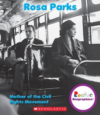 Rosa Parks by Wil Mara