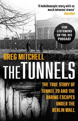 The Tunnels by Greg Mitchell