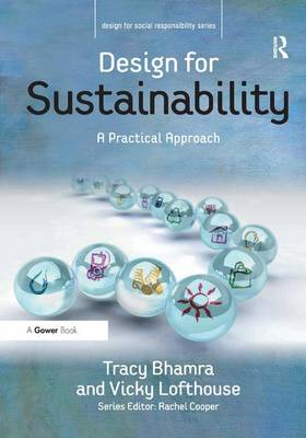 Design for Sustainability by Tracy Bhamra