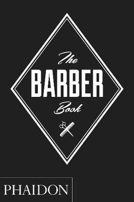 The Barber Book by Phaidon Press