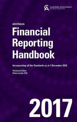 Financial Reporting Handbook 2017 Australia by CAANZ (Chartered Accountants Australia & New Zealand)