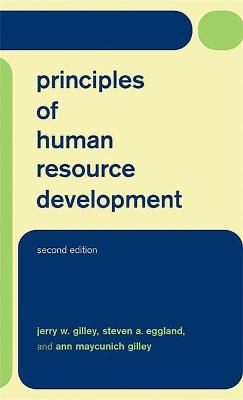 Principles Of Human Resource Development by Jerry W. Gilley