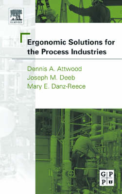 Ergonomic Solutions for the Process Industries book