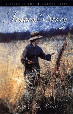 Frances' Story by Ruth Elwin Harris