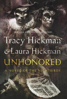 Unhonored by Tracy Hickman,Laura Hickman