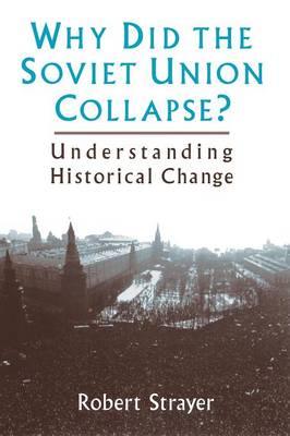 Why Did the Soviet Union Collapse? book