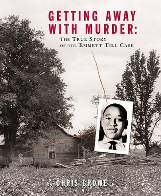 Getting Away With Murder by Chris Crowe