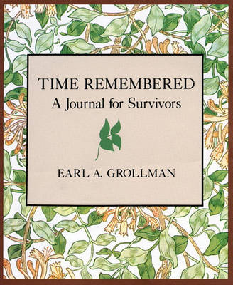 Time Remembered by Earl A. Grollman