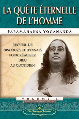 Man's Eternal Quest (French) by Paramahansa Yogananda