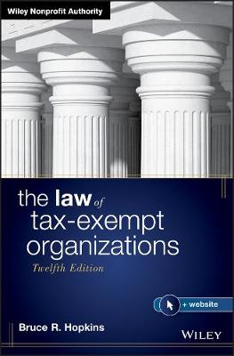 The Law of Tax-Exempt Organizations by Bruce R. Hopkins