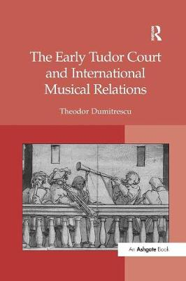 Early Tudor Court and International Musical Relations book