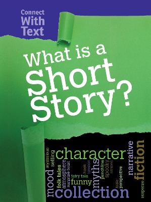 What is a Short Story? by Charlotte Guillain
