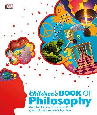 Children's Book of Philosophy by DK