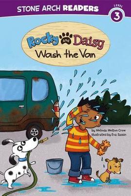 Rocky and Daisy Wash the Van by Melinda Melton Crow