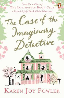 The Case of the Imaginary Detective (large Print) by Karen Joy Fowler