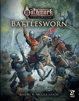 Oathmark: Battlesworn by Joseph A. McCullough