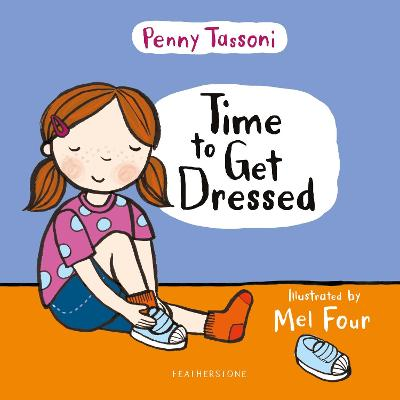 Time to Get Dressed: Getting dressed explained in pictures that you can share book