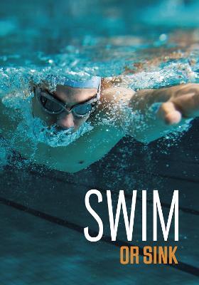 Swim or Sink by Jake Maddox