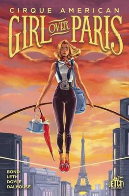 Girl Over Paris: The Graphic Novel by Gwenda Bond