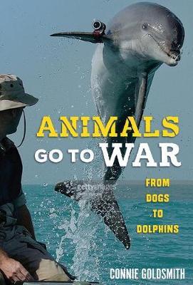 Animals Go to War by Connie Goldsmith