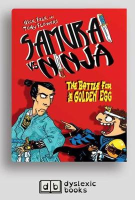 The Battle for the Golden Egg: Samurai vs Ninja 1 by Nick Falk and Tony Flowers
