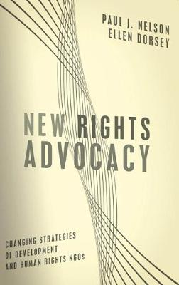 New Rights Advocacy by Paul  J. Nelson