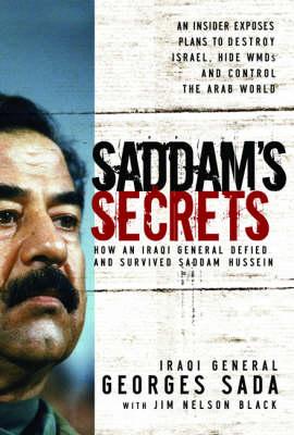 Saddam's Secrets by Georges Sada