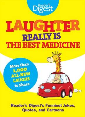 Laughter Really Is the Best Medicine book