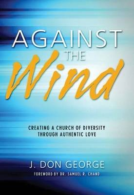 Against the Wind by J. Don George