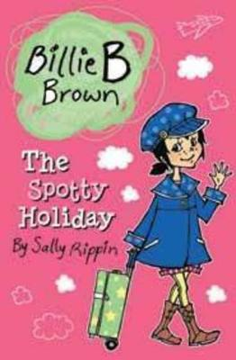 The Spotty Holiday by Sally Rippin