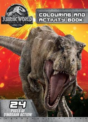 Jurassic World: Fallen Kingdom Colouring and Activity Book book