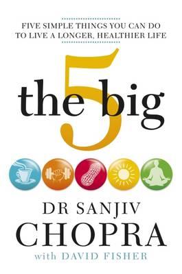 The Big 5 by Sanjiv Chopra