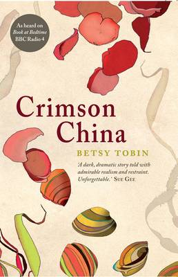 Crimson China by Betsy Tobin